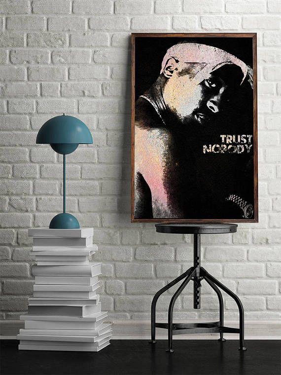 Trust Nobody 2PAC Poster 2PAC Print Tupac Shakur Quotes