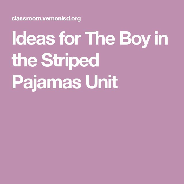 essay about the boy in striped pyjamas View essay - the boy in the striped pyjamas source analysis from english 30- 1 at ernest manning high school the boy in the striped pajamas source.