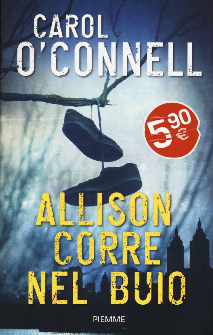 Libro Allison corre nel buio di O'Connell, Carol nel 2020