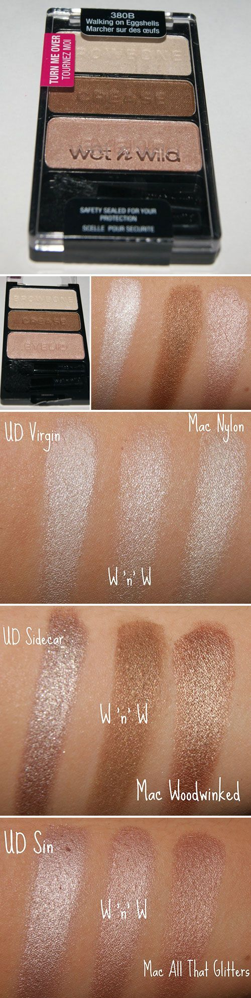 "Wet n' Wild Colorcon Eyeshadow Palette in ""Walking on Eggshells"" is a great dupe for both Mac (Nylon, Mulch, Naked Lunch) and Urban Decay (Virgin, Sidecar, Sin). Good to know...MAC-Nylon is the best browbone highlighter. I highlight my brow bones and inner corners of my eyes every time I put on makeup even if I'm going really light and not doing eyeshadow or anything. It's a totally effortless way to open up your eyes."