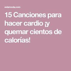 15 Canciones para hacer cardio ¡y quemar cientos de calorías!