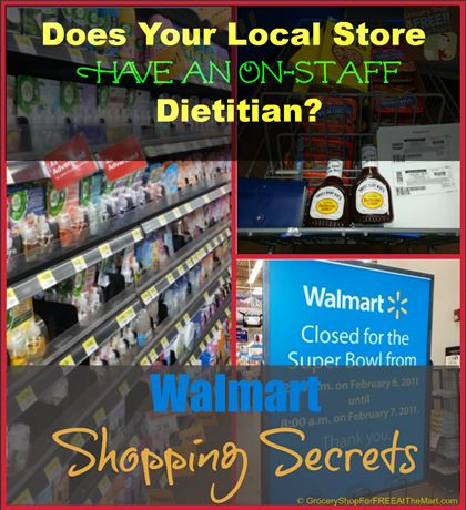 Walmart Shopping Secrets: Does Your Store Have an On-Staff Dietitian? http://www.groceryshopforfreeatthemart.com/walmart-shopping-secrets-does-your-store-have-an-on-staff-dietitian/