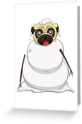 Snowman Pug Cards by AnMGoug on Redbubble. #Winter #snowman #pug #card #Christmas