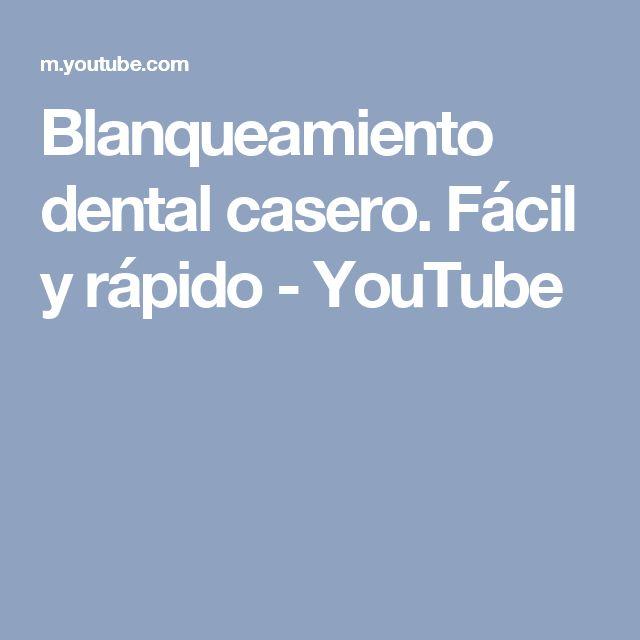 Blanqueamiento dental casero. Fácil y rápido - YouTube