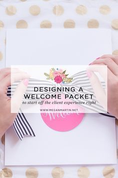9 Ideas to include in your Creative Small Business Welcome Packet! Designing your Client Welcome Packet on Megan Martin Creative