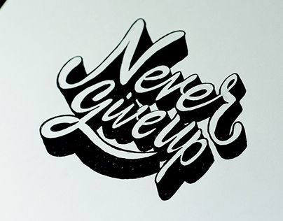 """Check out new work on my @Behance portfolio: """"Hand lettering """"Never Give Up"""""""" http://be.net/gallery/33152337/Hand-lettering-Never-Give-Up"""