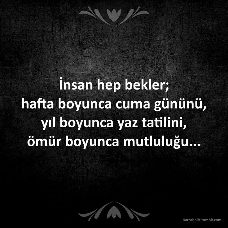 ༺✿ Sözler & Şiirler ✿༻ #tatil #ömür #mutluluk