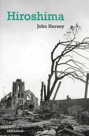Hiroshima-John Hersey