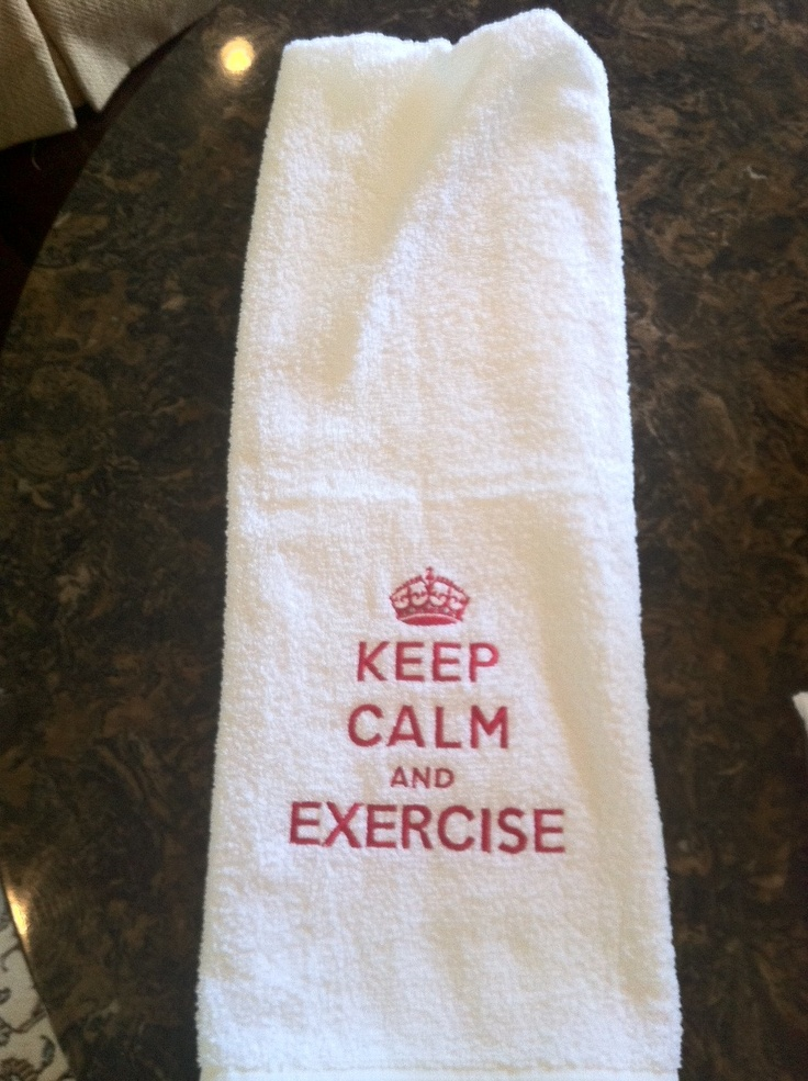Keep Calm and Exercise - on gym towel (for my gym-going friends)