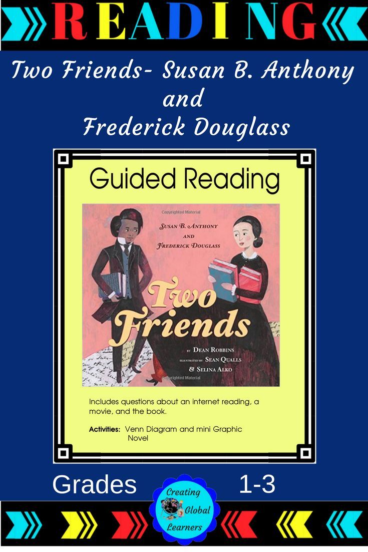 Young children learn about two friends concerned with the right to vote, and the right to be free. Their names are Susan B. Anthony and Frederick Douglass.|Right to Vote|Susan B. Anthony|Frederick Douglass|Guided Reading|#Reading