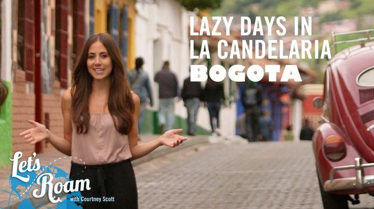 La Candelaria in Bogota | Let's Roam Colombia with Avianca