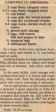 Cornbread dressing..a lotlike mine..except I would leave out the sausage..add deboned chicken..can cream of chicken and celery soups...add the butter in cold..and bake...