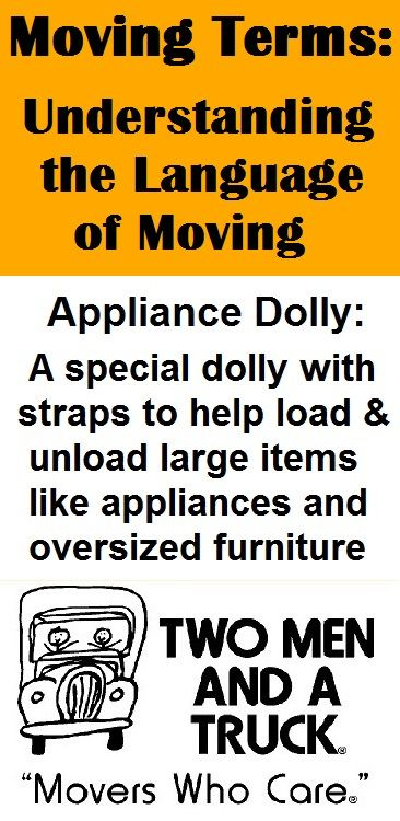 Appliance Dolly: a special dolly with straps to help load and unload large items like appliances and oversized furniture. #moving #packing #MovingTips