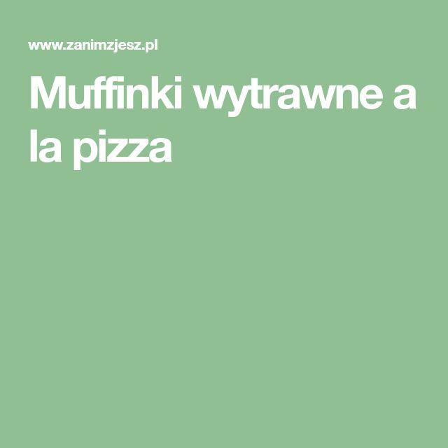 Muffinki wytrawne a la pizza