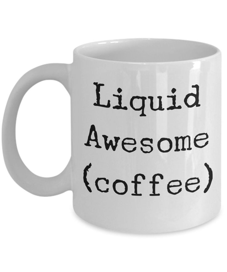 "Coffee Mugs For Coffee Lovers ""Liquid Awesome (coffee) mug"" Great Gift Mug For A Coffee Drinker by AmendableMugs on Etsy"