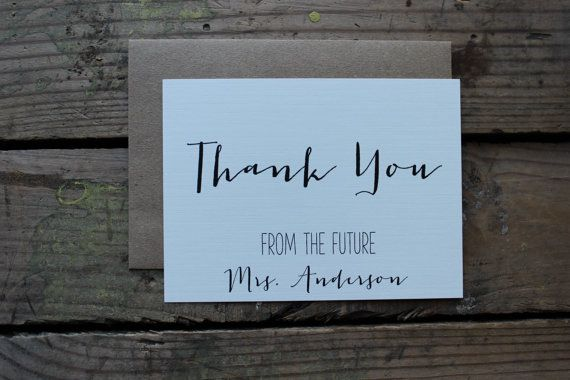 Custom Thank You Cards with Envelopes  by PontoMountainPaper  Thank you from the future Mrs. Engagement Cards, Bridal Shower Cards, Wedding Thank You Notes