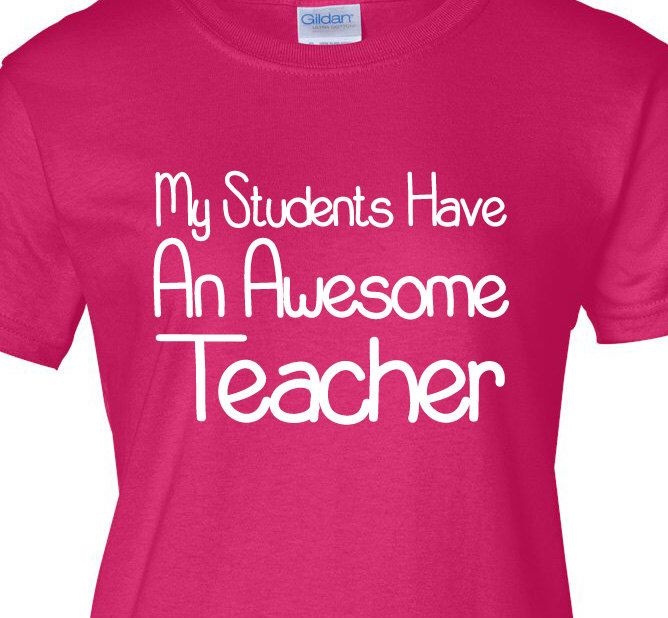My Students Have An Awesome Teacher Women's 6.1oz t-shirt Gift For Teacher, Teaching Shirt, Women's teacher Gift, Present for Teacher by MilwaukeeApparel on Etsy https://www.etsy.com/listing/197303419/my-students-have-an-awesome-teacher