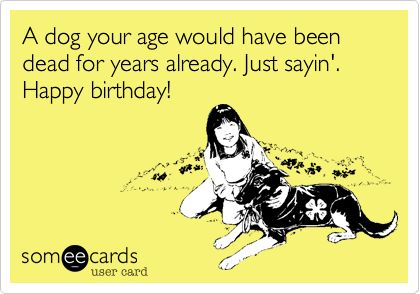 Birthdy Funny Your Ecards