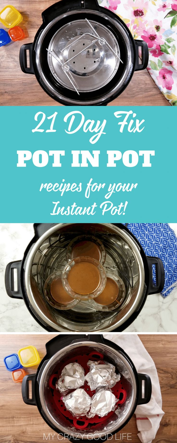 Making 21 Day Fix Instant Pot recipes is one of my favorite ways to save time and stay healthy. These pot in pot recipes are a great way to multitask and make great use of your Intent Pot!#instantpot #21dayfix #recipes