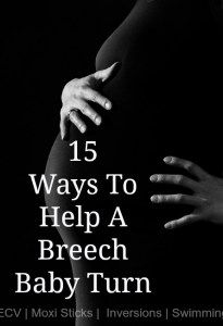 15 ways to flip a breech baby