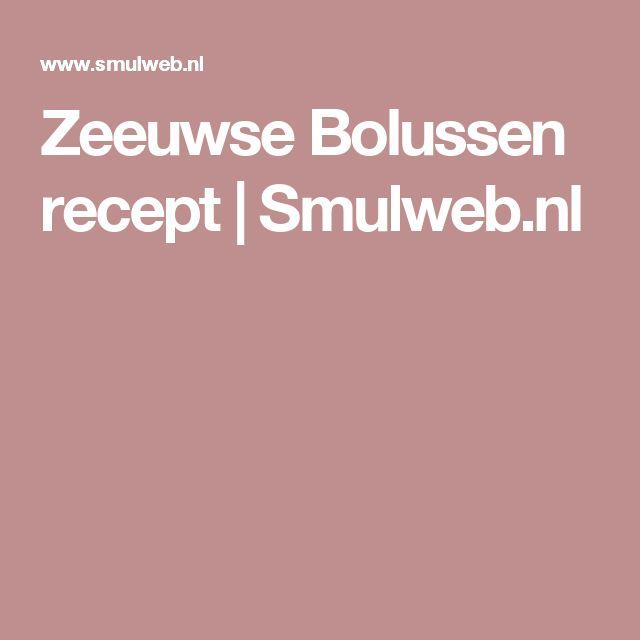 Zeeuwse Bolussen recept | Smulweb.nl