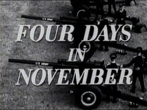 """FOUR DAYS IN NOVEMBER"" (1964 DAVID L. WOLPER FILM) - DOCUmentary on JFK"