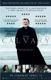 calvary (May 14) - written and directed by John Michael McDonagh with Brendan Gleeson