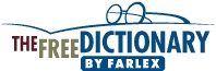 Dictionary, Encyclopedia and Thesaurus - The Free Dictionary. The world's most comprehensive dictionary: English, Spanish, German, French, Italian, Chinese, Portuguese, Dutch, Norwegian, Greek, Arabic, Polish, Turkish, Russian, Medical, Legal, and Financial Dictionaries, Thesaurus, Acronyms and Abbreviations, Idioms, Encyclopedia, a Literature Reference Library, and a Search Engine all in one