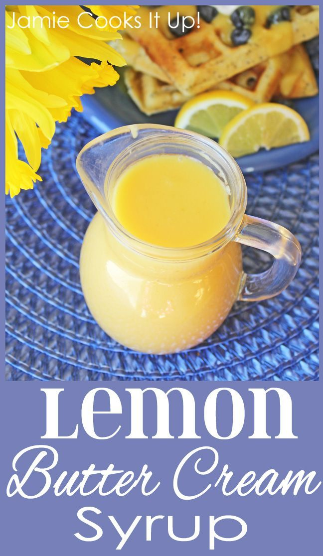 Lemon Butter Cream Syrup from Jamie Cooks It Up! This wonderful syrup is fabulous on waffles and pancakes, or to eat by the spoonful. :)