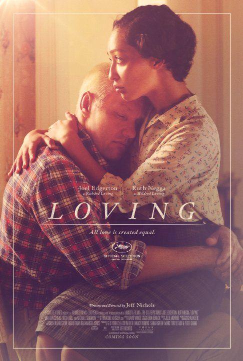 Loving (2016) 2h 3min | Biography, Drama, History | Joel Edgerton