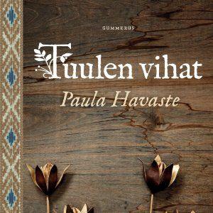 Paula Havaste:Tuulen vihat, Gummerus