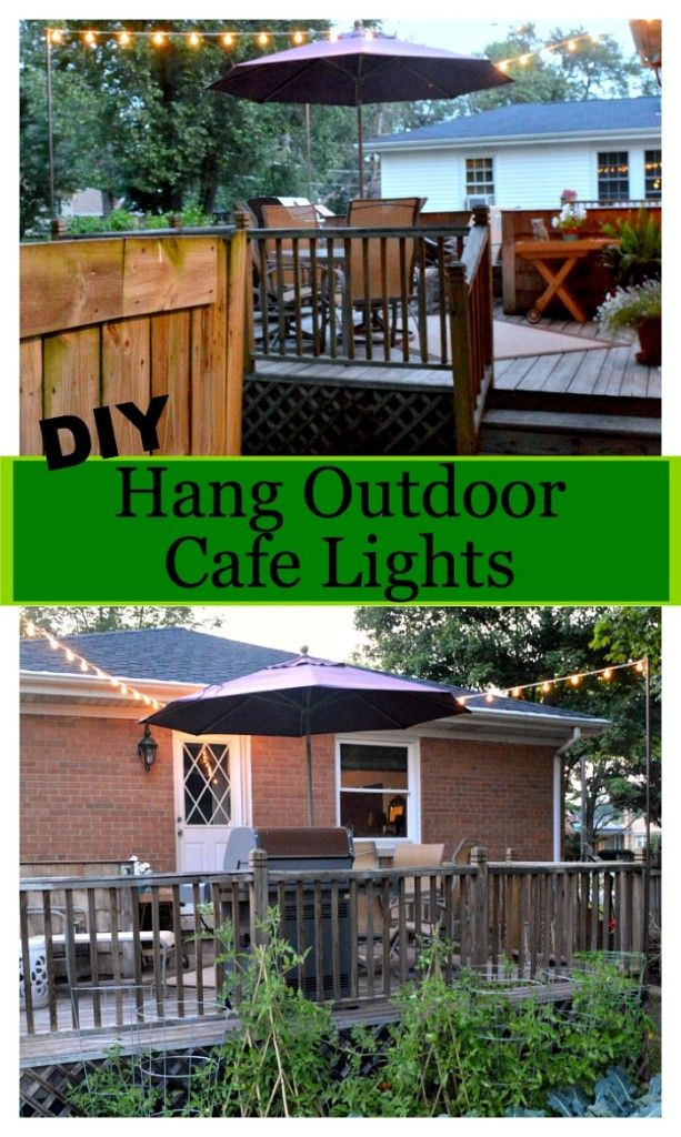 How to hang outdoor cafe lights when you don't have a covered deck or patio. #diy www.chatfieldcourt.com