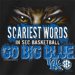 Kentucky Wildcats Basketball T-Shirts - Scariest Words Go Big Blue - Unique College T-Shirts