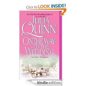 Amazon.com: On the Way to the Wedding (Bridgertons) eBook: Julia Quinn: Books