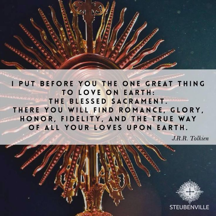 J.R.R. Tolkien quote on The Blessed Sacrament and about God's True Love on…