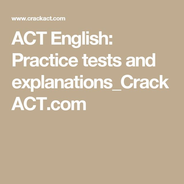 ACT English: Practice tests and explanations_CrackACT.com