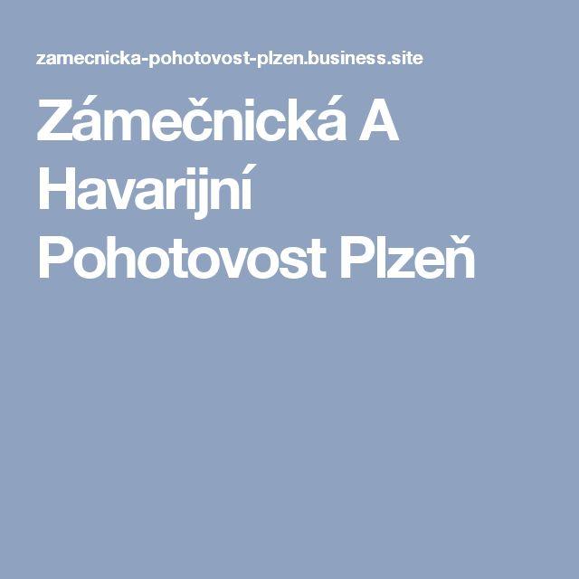 Zámečnická A Havarijní Pohotovost Plzeň