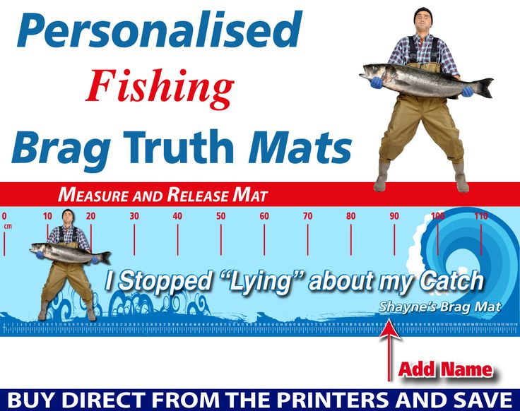 Wholesale Printers,  - Personalised Fishing Stop Lying Brag Truth Measure and Release Mat, $19.95 (http://www.wholesaleprinters.com.au/personalised-fishing-stop-lying-brag-truth-measure-and-release-mat/)