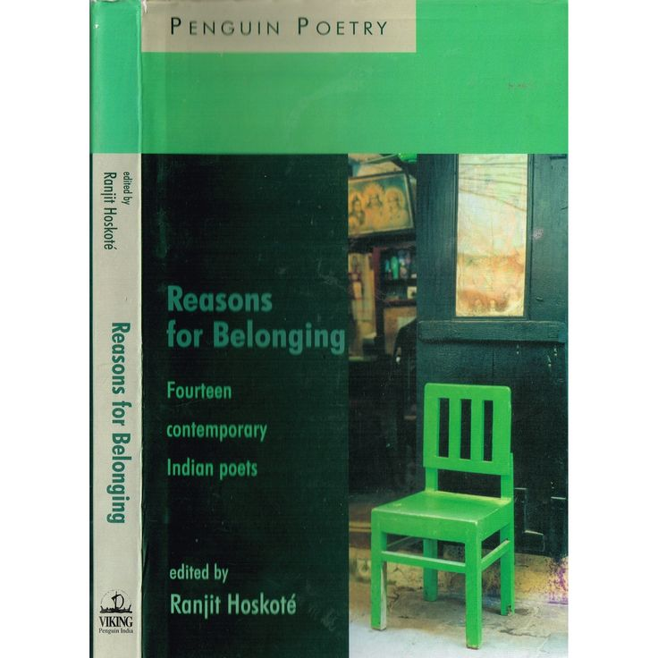 """The cover of Reasons for Belonging, the Penguin Indian poetry anthology with several of my poems. """"Reasons for Belonging - Fourteen Contemporary Indian Poets by Ranjit Hoskote: This anthology features most of the well-known poets, born between the late 1950s and the late 1960s, who belong to what has been described as the second generation of post-colonial Indian poets."""""""