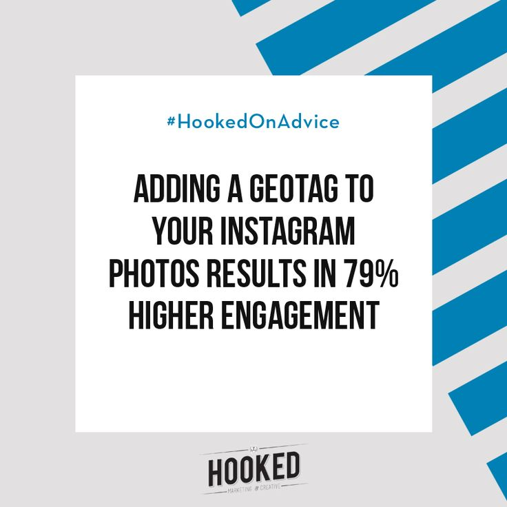 By using Geotags you give people an extra avenue to search for and to find you. Not only is engagement higher in terms of likes or comments on posts, but you can also gain followers! And why wouldn't you want to boost your reach! #HookedOnAdvice