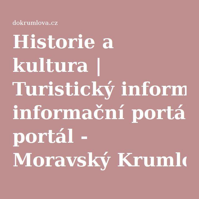 Historie a kultura   Turistický informační portál - Moravský Krumlov