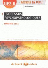 Processus psychopathologiques. UE 2.6 S.2 et S.5