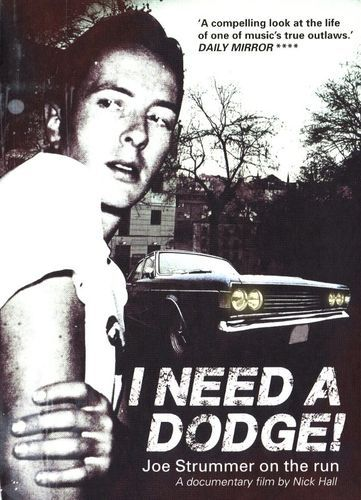 I Need a Dodge! Joe Strummer on the Run [DVD] [2014]