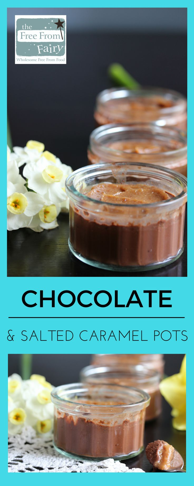 Simple chocolate and salted caramel pots perfect for Mothers Day. These are gluten-free, dairy-free, egg-free, nut-free and low sugar.