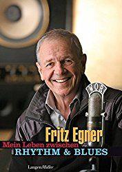 Rockmusik, Diskografie. Mein Leben zwischen Rhythm & Blues von Fritz Egner
