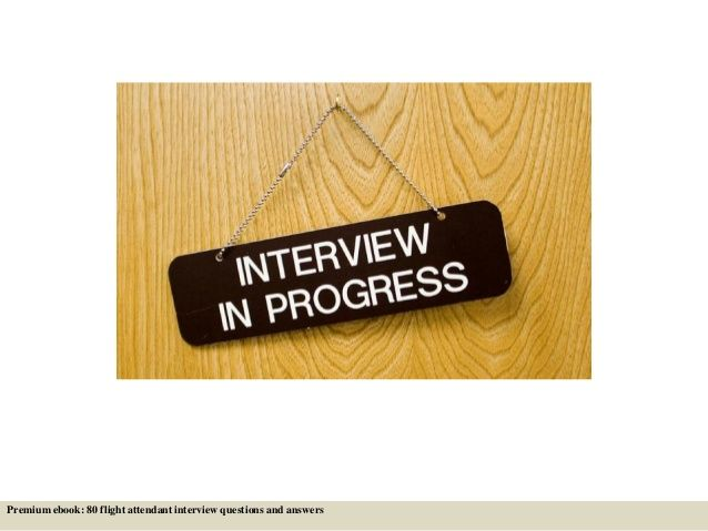 80 flight attendant interview questions and answers pdf