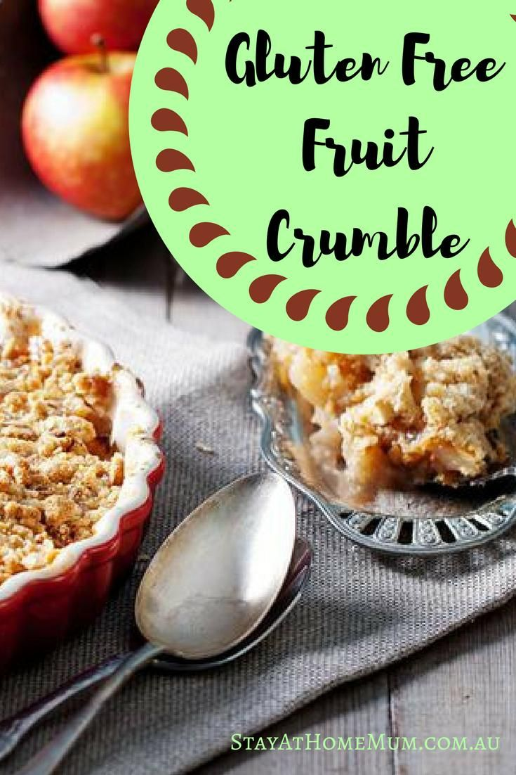 Gluten Free Fruit Crumble - Stay At Home Mum