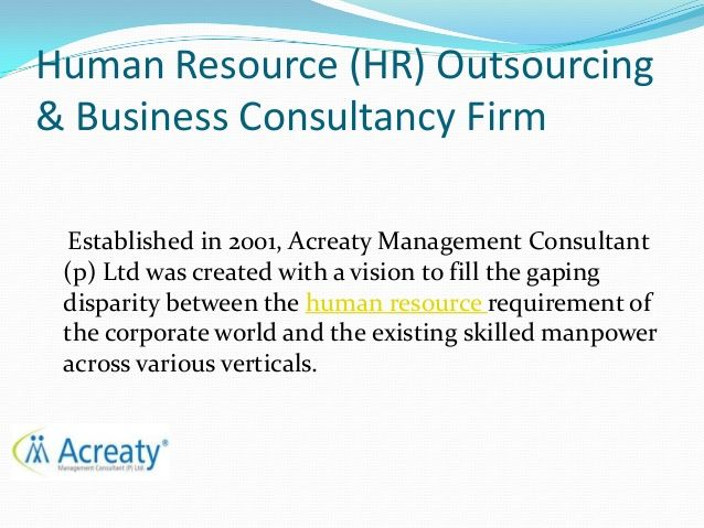 HR Outsourcing and Business Consultancy Firm by Acreaty Manage via slideshare