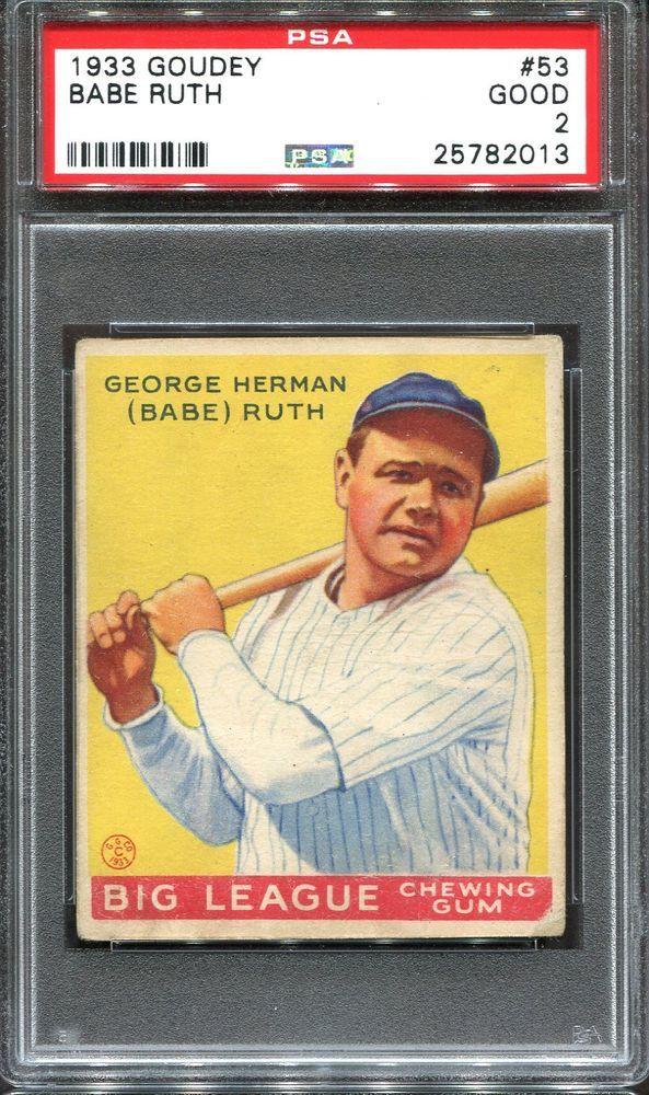 1933 Goudey 53 Babe Ruth Psa 2 Hof New York Yankees 1933goudey Babe Ruth Babe Ruth Baseball Baseball Cards