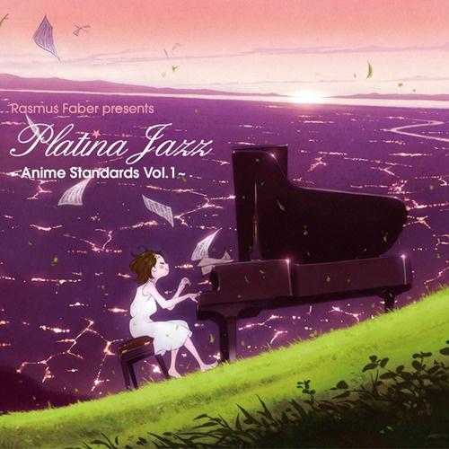 """Platina Jazz Anime Standard Vol.1~"" by Rasmus Faber"